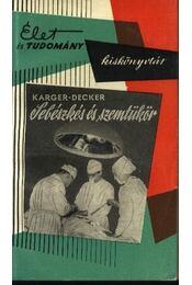 Sebészkés és szemtükör - Régikönyvek