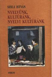atirni - Nyelvünk, kultúránk, nyelvi kultúránk - Régikönyvek