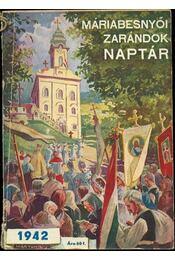 Máriabesnyői zarándok naptár 1942 - Régikönyvek