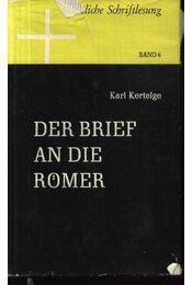 Der brief an die Romer - Régikönyvek