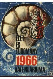 Az Élet és Tudomány tudományos kalendáriuma 1966 - Régikönyvek