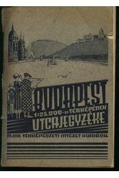 Budapest és elővárosainak utcajegyzéke - Régikönyvek