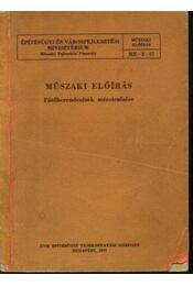 Műszaki előírás fűtőberendezések méretezésére - Régikönyvek