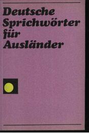 Deutsche Sprichwörter für Auslander - Régikönyvek