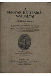 A magyar helyesírás szabályai - Régikönyvek