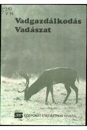 Vadgazdálkodás, vadászat - Régikönyvek