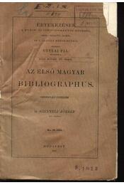 Az első magyar bibliographus - Régikönyvek