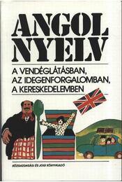 Angol nyelv a vendéglátásban, az idegenforgalomban, a kereskedelemben - Régikönyvek