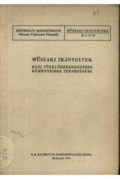Műszaki irányelvek - Régikönyvek