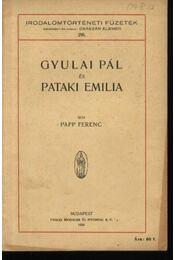 Gyulai Pál és Pataki Emilia - Régikönyvek