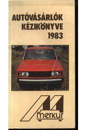 Autóvásárlók kézikönyve 1983. - Régikönyvek