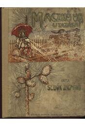 Maczkó úr utazásai - Régikönyvek