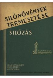 Silónövények termesztése - Régikönyvek