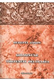 atirni - Kolozsvár történeti helyrajza - Régikönyvek