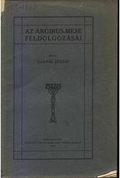 Az árgirus-mese feldolgozásai - Régikönyvek