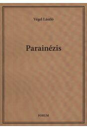 Parainézis - Régikönyvek