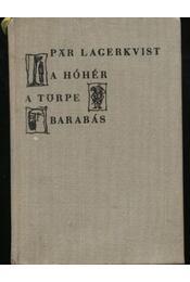 A hóhér A törpe Barabás - Régikönyvek