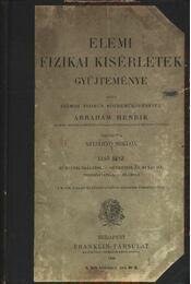 Elemi fizikai kisérletek gyűjteménye - Régikönyvek