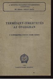 Természet-ismertetés az óvodában - Régikönyvek