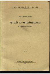 Nevelés- és oktatáslélektan - Régikönyvek