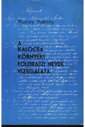 A Kalocsa környéki földrajzi nevek vizsgálata - Régikönyvek