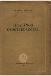 Általános gyógypedagógia - Régikönyvek