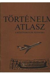 Történelmi atlasz a középiskolák számára - Régikönyvek