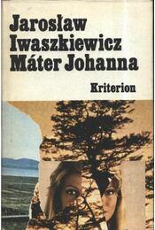 Máter Johanna és más elbeszélések - Régikönyvek