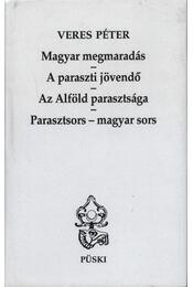 Magyar megmaradás, A paraszti jövendő, Az Alföld parasztsága, Parasztsors-magyar sors - Régikönyvek