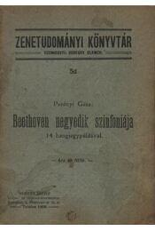 Beethoven negyedik szimfóniája 14 hangjegypéldával - Régikönyvek