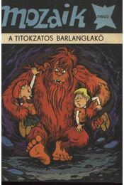A titokzatos barlanglakó (Mozaik 1986/2.) - Régikönyvek