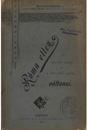 Róma ellen - Régikönyvek