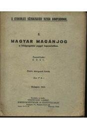 Magyar magánjog a közigazgatással kapcsolatban - Régikönyvek