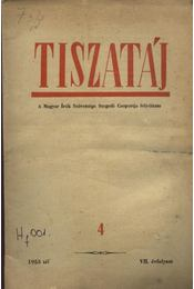 Tiszatáj 1953. tél VII. évfolyam 4. - Régikönyvek