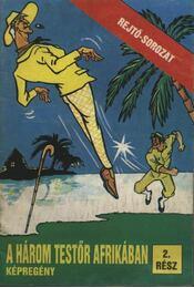 A három testőr Afrikában 2. rész - Régikönyvek