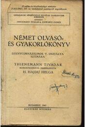 Német olvasó- és gyakorlókönyv leánygimnáziumok V. osztálya számára - Régikönyvek