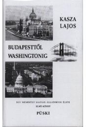 Budapesttől Washingtonig (Dedikált) - Régikönyvek