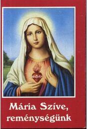 Mária Szíve, reménységünk - Régikönyvek