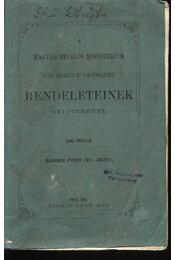 A Magyar Felelős Ministerium Közigazgatási és Törvénykezési Rendeleteinek Gyűjteménye 1867. második füzet (XV-XXXVI.) - Régikönyvek