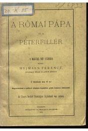 A Római Pápa és a Péterfillér - Régikönyvek