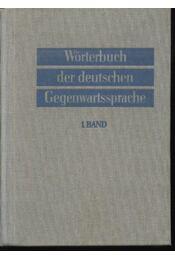 Wörtetbuch der deutschen Gegenwartssprache I-VI. Band (A-Z) - Régikönyvek