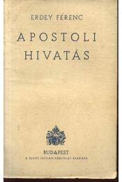 Apostoli hivatás - Régikönyvek
