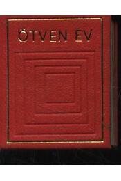 Ötven év - Régikönyvek