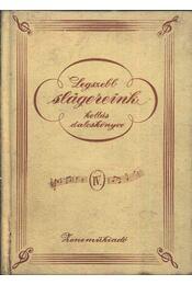 Legszebb slágereink kottás daloskönyve IV. - Régikönyvek