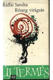 Részeg virágzás - Régikönyvek