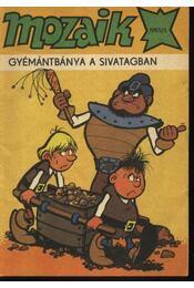 Gyémántbánya a sivatagban (Mozaik 1985/5.) - Régikönyvek