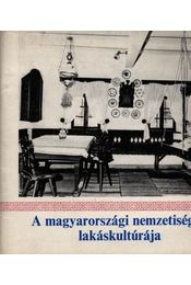 A magyarországi nemzetiségek lakáskultúrája - Régikönyvek