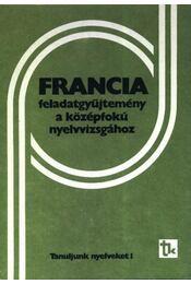 Francia feladatgyűjtemény a középfokú nyelvvizsgához - Régikönyvek