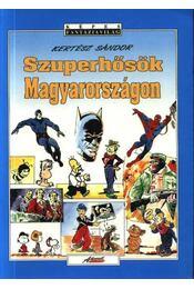 Szuperhősök Magyarországon - Régikönyvek