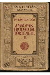 A magyar irodalom története II. - Régikönyvek